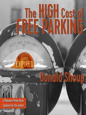 cover image of The High Cost of Free Parking, Updated Edition